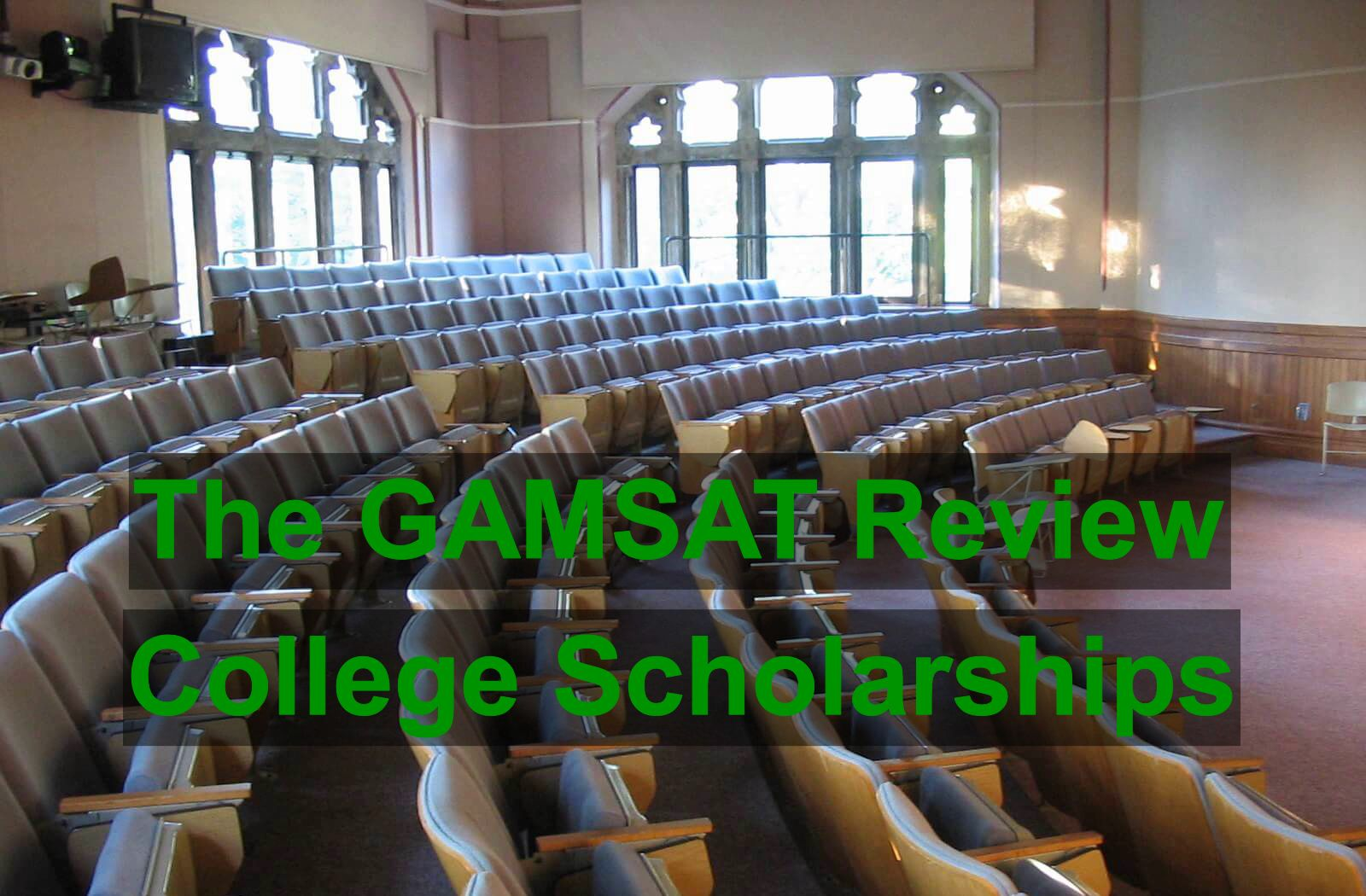 Gamsat Review College Scholarships
