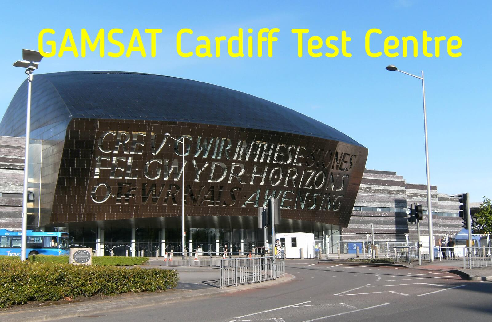 Where is GAMSAT held in Cardiff?