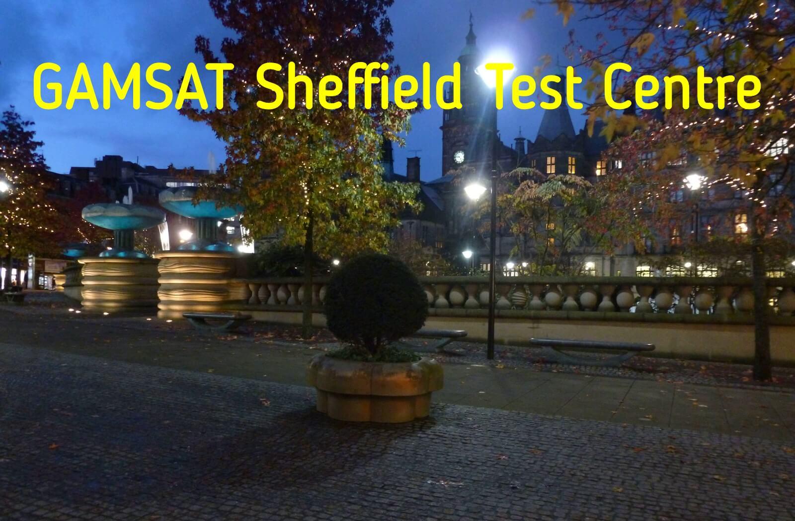 Where is GAMSAT held in Sheffield?