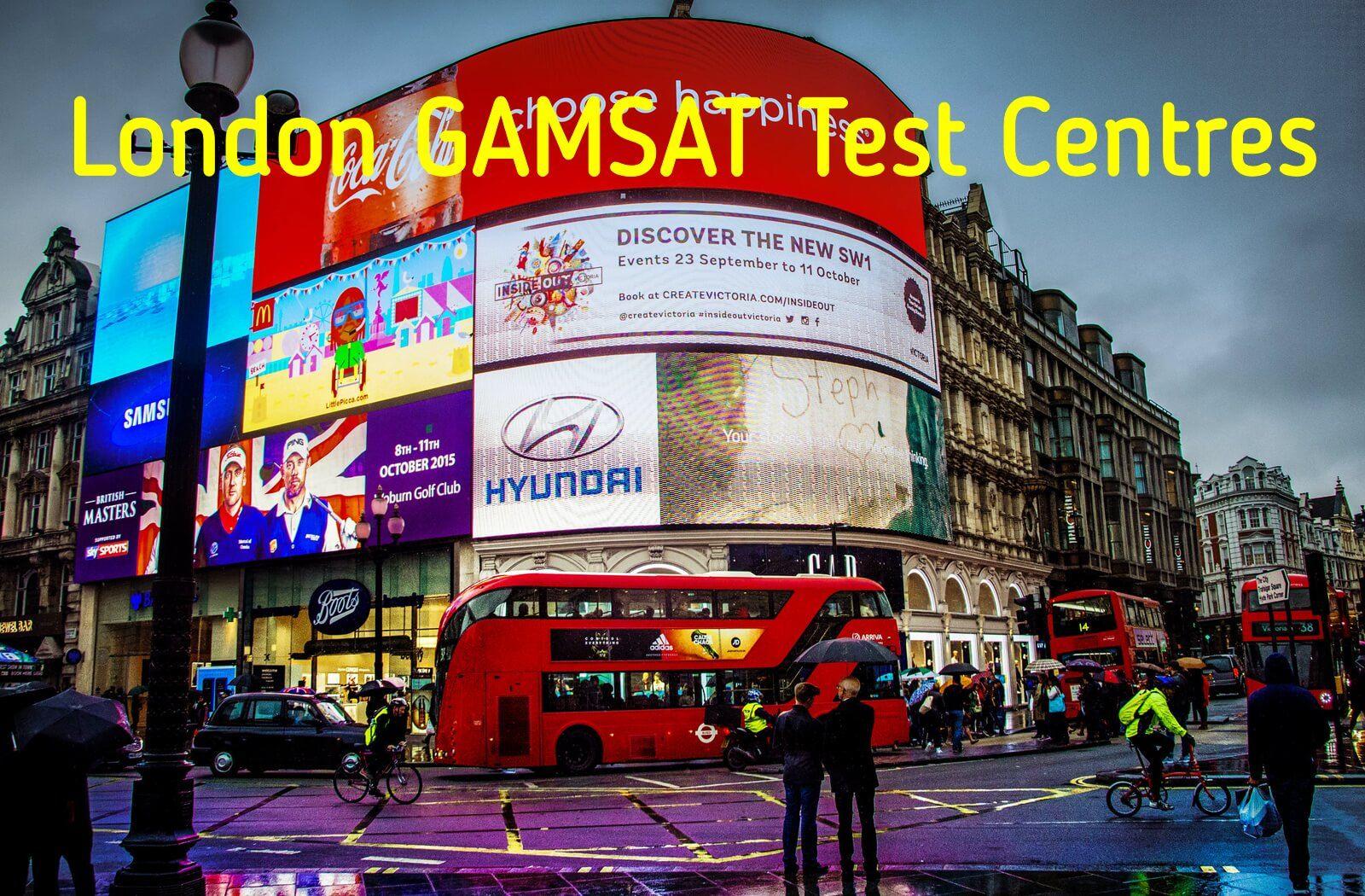 Where is GAMSAT held in London?